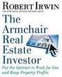 THE ARMCHAIR REAL ESTATE INVESTOR, By Robert Irwin