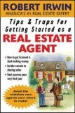 Tips & Traps for Getting Started as a Real Estate Agent (Tips & Traps, By Robert Irwin