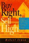 Buy Right, Sell High, By Robert Irwin