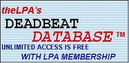 Deadbeat Database: Unlimited reporting is FREE for LPA Members