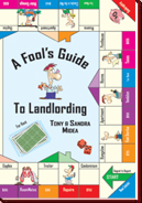 A Fools Guide to Landlording