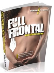 Full Frontal Real Estate Investing