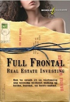 Full Frontal Real Estate Investing by Nick Moderelli