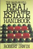 The McGraw-Hill Real Estate Handbook, By Robert Irwin