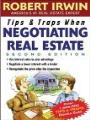 Tips and Traps When Negotiating Real Estate (Tips and Traps), By Robert Irwin