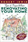 Tips & Traps When Renovating Your Home, By Robert Irwin