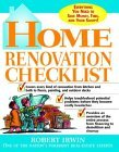 Home Renovation Checklist: Everything You Need to Know to Save Money, Time, and Your Sanity, By Robert Irwin